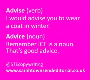 Confusables advise vs advice. Language and spelling tips from copywriter Sarah Townsend Editorial