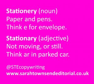 Confusables stationary vs stationery. Language and spelling tips from copywriter Sarah Townsend Editorial