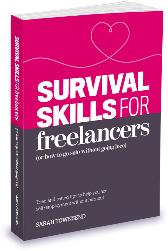 Survival Skills for Freelancers (or how to go solo without going loco) – Book Cover