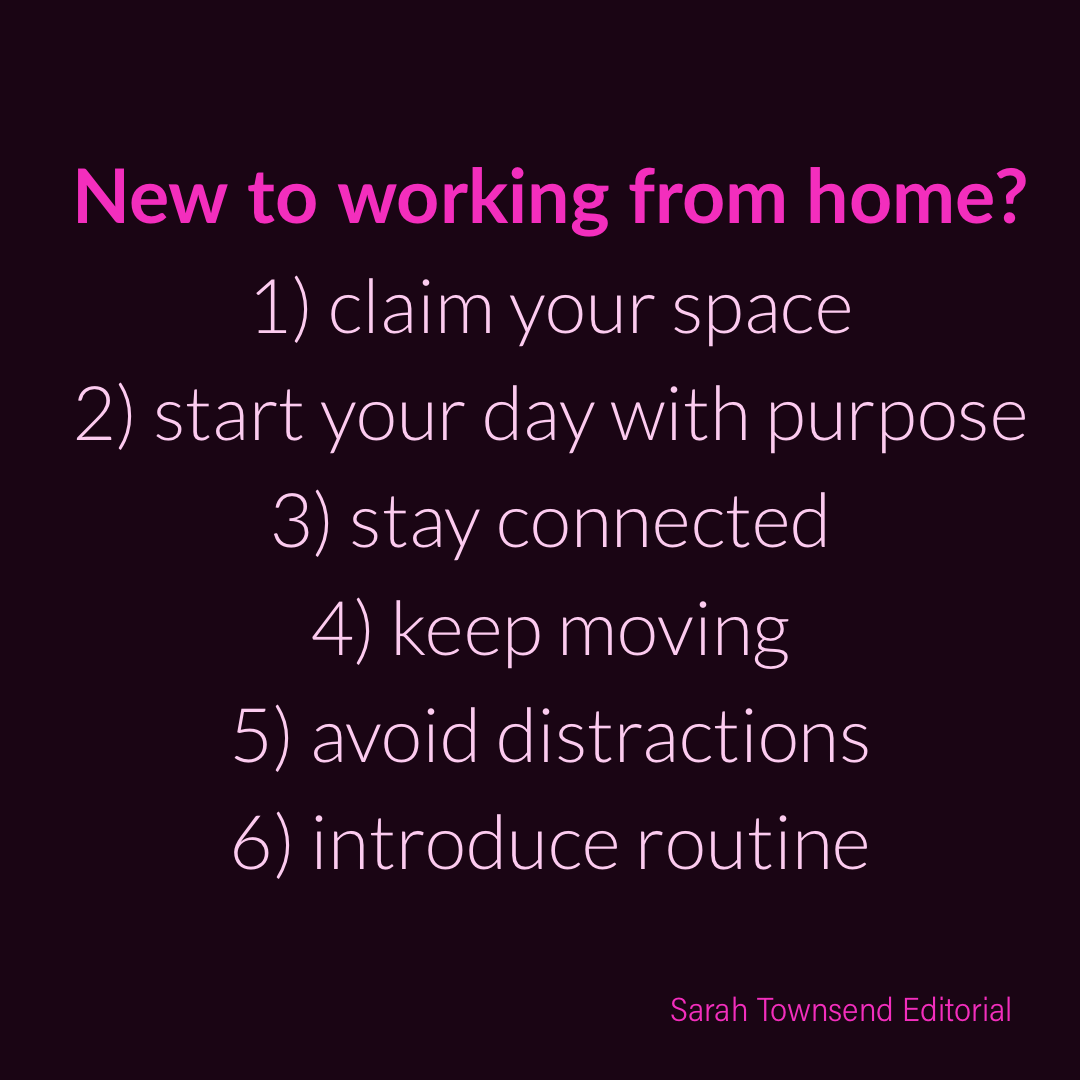 work from home tips from Sarah Townsend Editorial Limited